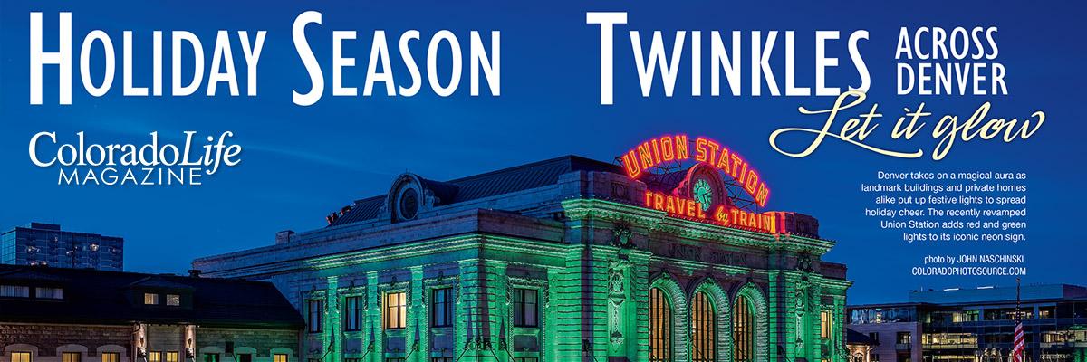 New Denver Union Station Colorado Life Magazine at Christmas